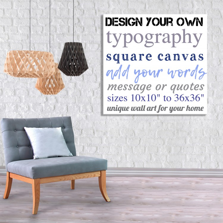 Design Your Own Typography Canvas - Square